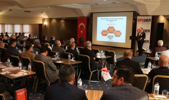 EPS Sanayi ve Paydaş Kurum Buluşma Toplantısı Bursa'da Düzenlendi