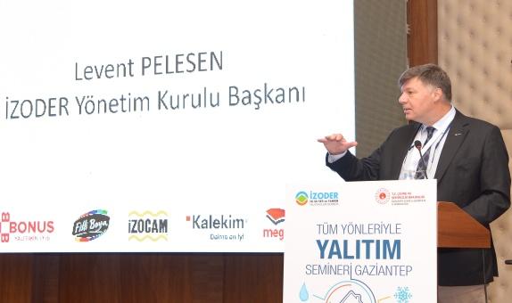 İZODER Başkanı Levent Pelesen: 'Konutlarda Gerçek Tasarruf Yalıtımla Başlar'