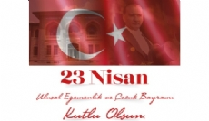 23 Nisan Ulusal Egemenlik ve Çocuk Bayramı kutlu olsun...
